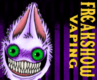 FreakshowINC on Vapers.tv